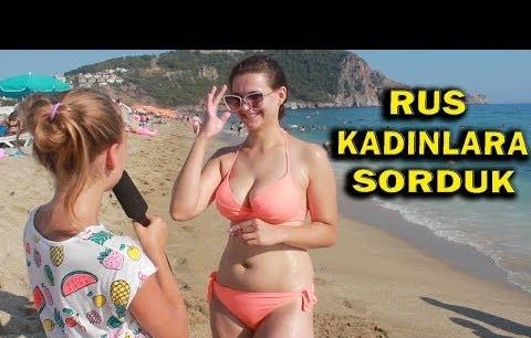 Alanya'da Rus Kadınlara Türk Erkeklerini ve Türkiye'yi Sordular